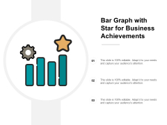 Bar Graph With Star For Business Achievements Ppt Powerpoint Presentation Icon Graphics Template