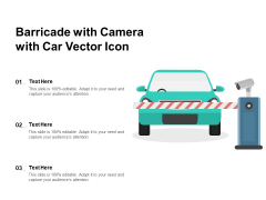 Barricade With Camera With Car Vector Icon Ppt PowerPoint Presentation File Outfit PDF