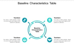 Baseline Characteristics Table Ppt PowerPoint Presentation Summary Microsoft Cpb Pdf