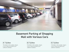 Basement Parking Of Shopping Mall With Various Cars Ppt PowerPoint Presentation Gallery Graphics Pictures PDF