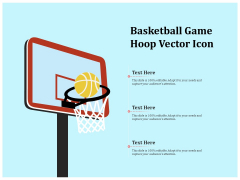 Basketball Game Hoop Vector Icon Ppt PowerPoint Presentation Outline Graphics Design PDF
