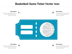 Basketball Game Ticket Vector Icon Ppt PowerPoint Presentation File Layouts PDF