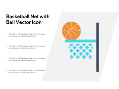 Basketball Net With Ball Vector Icon Ppt PowerPoint Presentation Inspiration Format Ideas
