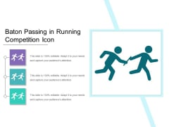 Baton Passing In Running Competition Icon Ppt PowerPoint Presentation Gallery Demonstration PDF