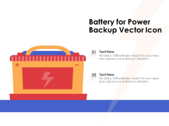 Battery For Power Backup Vector Icon Ppt PowerPoint Presentation Slides Show PDF