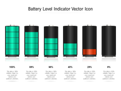 Battery Level Indicator Vector Icon Ppt PowerPoint Presentation Outline Layouts