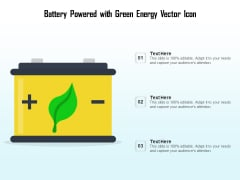 Battery Powered With Green Energy Vector Icon Ppt PowerPoint Presentation File Design Templates PDF