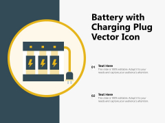Battery With Charging Plug Vector Icon Ppt PowerPoint Presentation Inspiration Format Ideas PDF