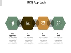Bcg Approach Ppt Powerpoint Presentation Show Format Ideas Cpb