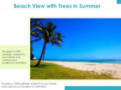 Beach View With Trees In Summer Ppt PowerPoint Presentation Icon Graphics Template PDF