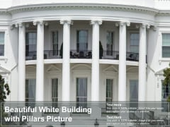 Beautiful White Building With Pillars Picture Ppt PowerPoint Presentation Icon Design Templates