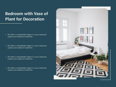 Bedroom With Vase Of Plant For Decoration Ppt PowerPoint Presentation File Graphic Tips PDF