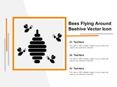 Bees Flying Around Beehive Vector Icon Ppt PowerPoint Presentation Gallery Outfit PDF