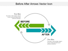 Before After Arrows Vector Icon Ppt PowerPoint Presentation Model Visuals PDF