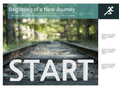 Beginning Of A New Journey Ppt PowerPoint Presentation Slides Clipart