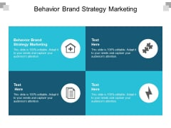 Behavior Brand Strategy Marketing Ppt PowerPoint Presentation Gallery Example Cpb