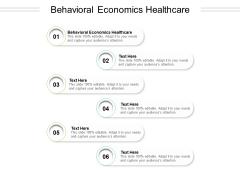 Behavioral Economics Healthcare Ppt PowerPoint Presentation Infographics Vector Cpb Pdf