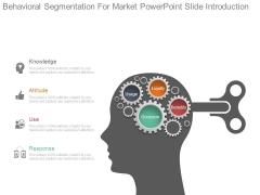 Behavioral Segmentation For Market Powerpoint Slide Introduction