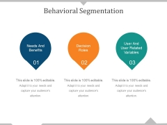 Behavioral Segmentation Template 2 Ppt PowerPoint Presentation Outline Graphics Example