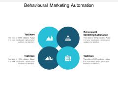 Behavioural Marketing Automation Ppt PowerPoint Presentation Show Graphics Tutorials Cpb