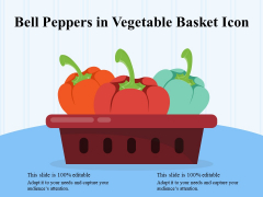 Bell Peppers In Vegetable Basket Icon Ppt PowerPoint Presentation Inspiration Format Ideas PDF