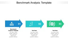 Benchmark Analysis Template Ppt PowerPoint Presentation Ideas Objects Cpb Pdf