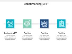 Benchmarking ERP Ppt PowerPoint Presentation Outline Ideas