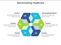 Benchmarking Healthcare Ppt PowerPoint Presentation Ideas Structure Cpb