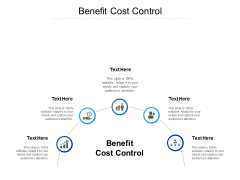 Benefit Cost Control Ppt PowerPoint Presentation Gallery Inspiration Cpb