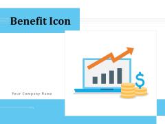 Benefit Icon Organizational Growth Ppt PowerPoint Presentation Complete Deck