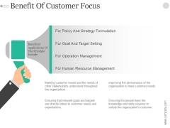 Benefit Of Customer Focus Ppt PowerPoint Presentation Slide