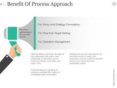 Benefit Of Process Approach Ppt PowerPoint Presentation Slide