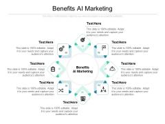 Benefits AI Marketing Ppt PowerPoint Presentation Layouts Good Cpb