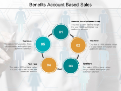 Benefits Account Based Sales Ppt PowerPoint Presentation Professional Smartart Cpb