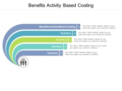 Benefits Activity Based Costing Ppt PowerPoint Presentation Outline Infographics Cpb