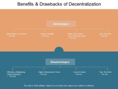 Benefits And Drawbacks Of Decentralization Ppt PowerPoint Presentation Pictures Example File