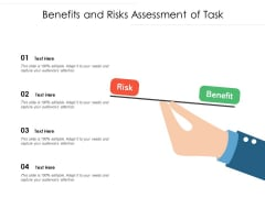 Benefits And Risks Assessment Of Task Ppt PowerPoint Presentation File Topics PDF