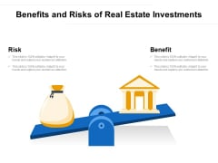 Benefits And Risks Of Real Estate Investments Ppt PowerPoint Presentation Gallery Layout PDF
