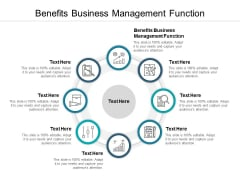 Benefits Business Management Function Ppt PowerPoint Presentation Show Infographics Cpb