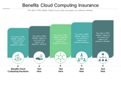 Benefits Cloud Computing Insurance Ppt PowerPoint Presentation Outline Inspiration Cpb Pdf
