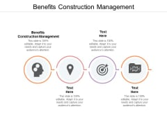 Benefits Construction Management Ppt PowerPoint Presentation Professional Display Cpb