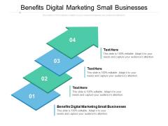 Benefits Digital Marketing Small Businesses Ppt PowerPoint Presentation Ideas Inspiration Cpb