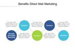 Benefits Direct Mail Marketing Ppt PowerPoint Presentation Pictures Guide Cpb