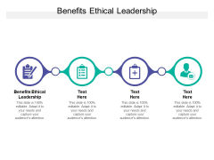 Benefits Ethical Leadership Ppt PowerPoint Presentation Layouts Picture Cpb