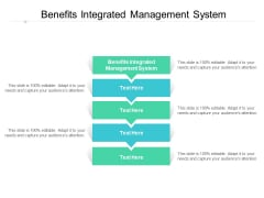 Benefits Integrated Management System Ppt PowerPoint Presentation Icon Portrait Cpb