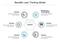 Benefits Lean Thinking Model Ppt PowerPoint Presentation Layouts Icons Cpb Pdf