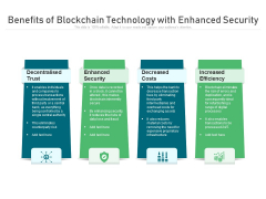 Benefits Of Blockchain Technology With Enhanced Security Ppt PowerPoint Presentation Gallery Infographics PDF