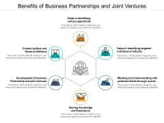 Benefits Of Business Partnerships And Joint Ventures Ppt Powerpoint Presentation Icon Design Templates