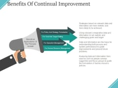 Benefits Of Continual Improvement Ppt PowerPoint Presentation Model Show