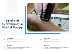 Benefits Of Electrotherapy In Physical Therapy Ppt PowerPoint Presentation File Good PDF